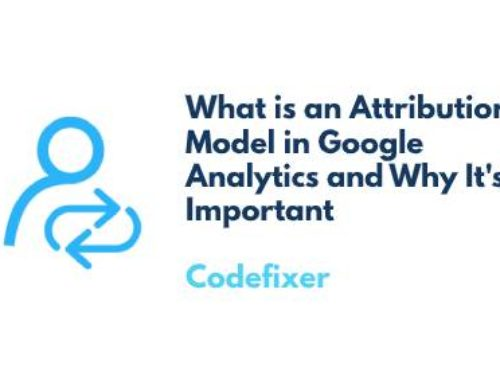 What is an Attribution Model in Google Analytics and Why It's Important
