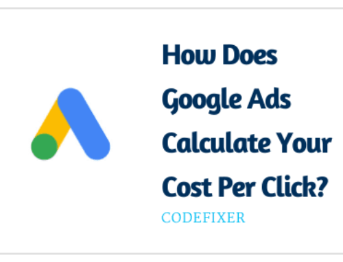 How Does Google Ads Calculate Your Cost Per Click?