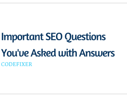 Important SEO Questions You've Asked with Answers