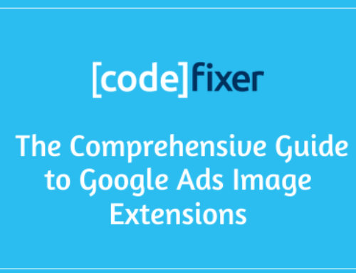 Comprehensive Guide to Google Ads Image Extensions